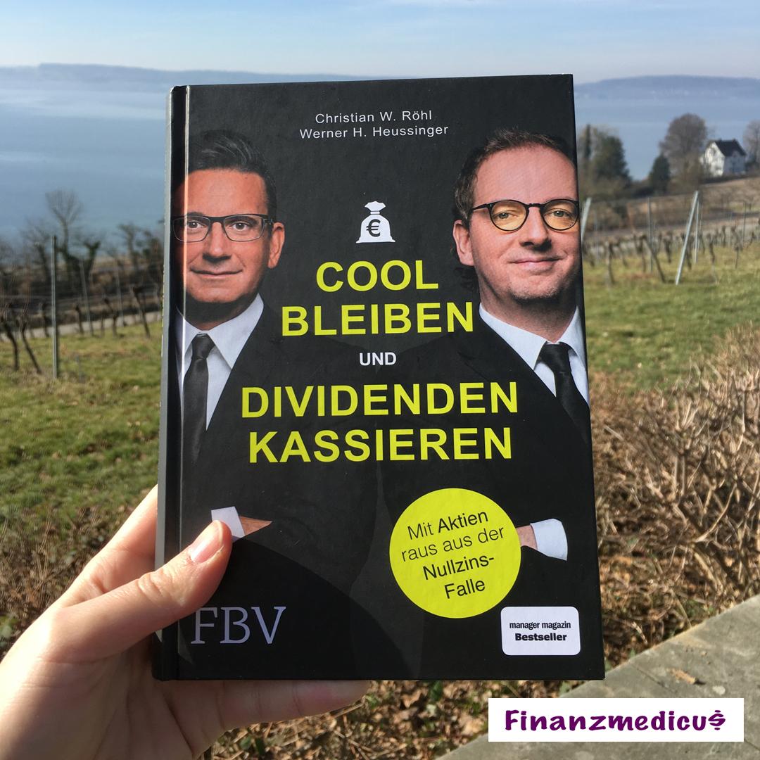 """5 Gedanken aus """"Cool bleiben und Dividenden kassieren"""" von Christian W. Röhl und Werner H. Heussinger"""