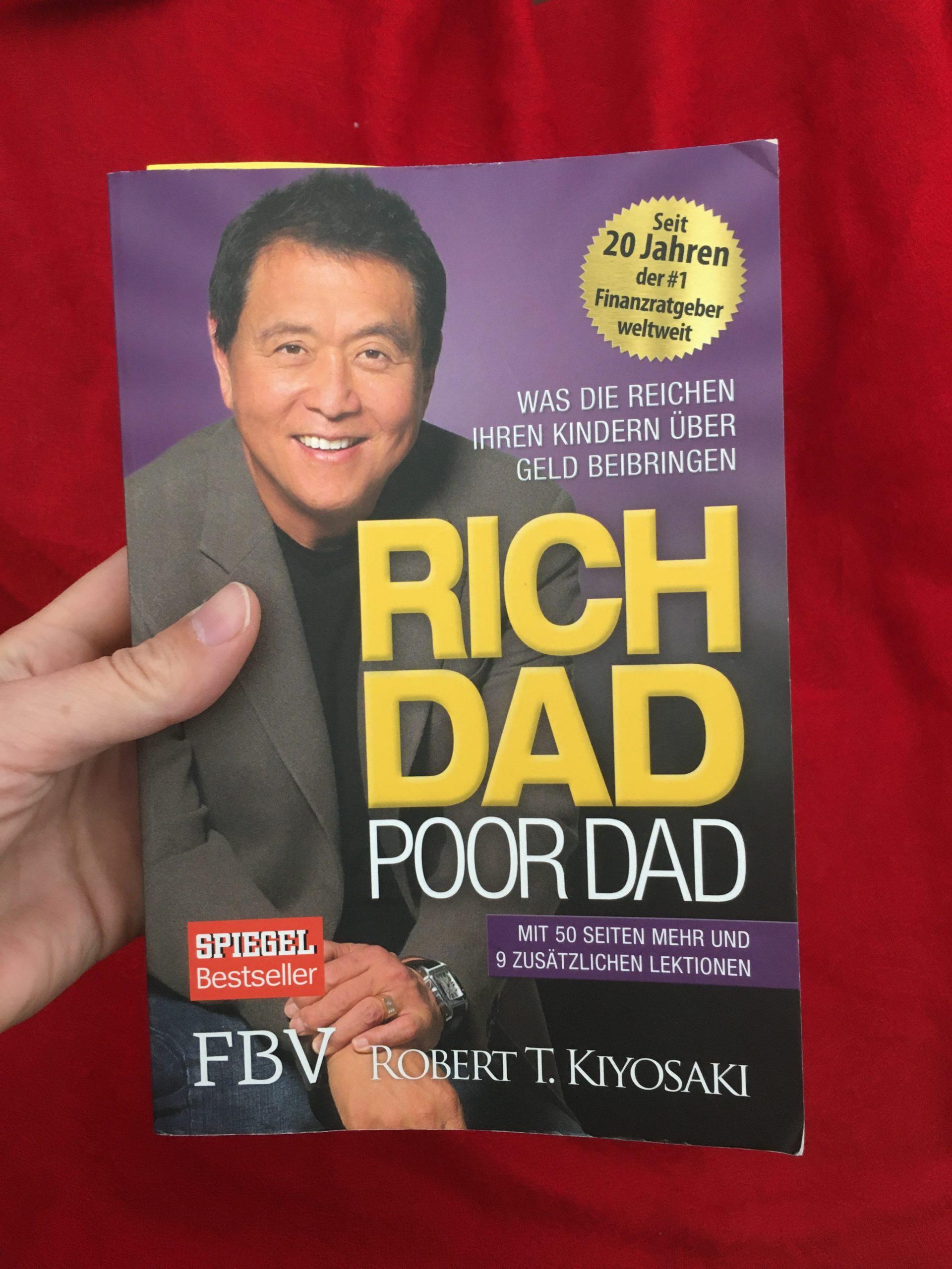 """5 Gedanken aus """"Rich Dad Poor Dad"""" von Robert T. Kiyosaki"""