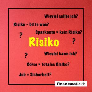 Wieviel finanzielles Risiko kannst du dir leisten?