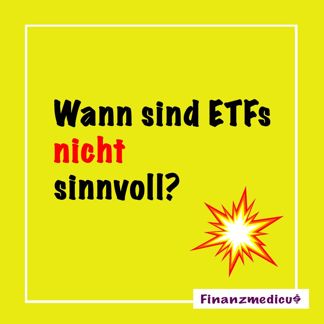Wann sind ETFs NICHT sinnvoll?